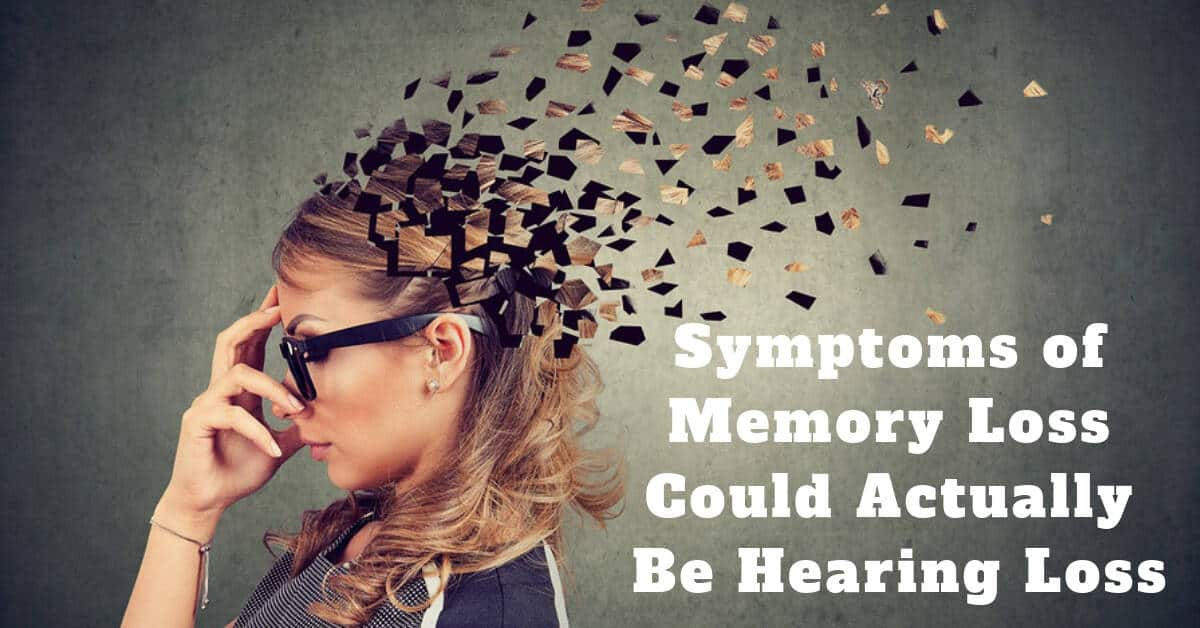 Symptoms of Memory Loss Could Actually Be Hearing Loss